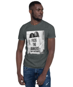 John and Yoko F*ck the Bankers Buy Bitcoin – Short-Sleeve Unisex T-Shirt